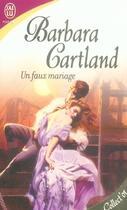 Couverture du livre « Un faux mariage » de Barbara Cartland aux éditions J'ai Lu