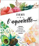 Couverture du livre « Je me mets à l'aquarelle » de Ana Victoria Calderon aux éditions Inedite