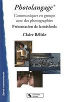 Couverture du livre « Le photolangage ; un outil de formation et d'animation » de Claire Belisle aux éditions Chronique Sociale