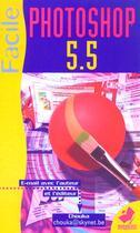 Couverture du livre « Photoshop 5.5 Facile » de Chouka aux éditions Marabout