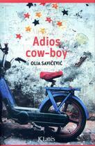 Couverture du livre « Adios cow-boy » de Olja Savicevic aux éditions Lattes