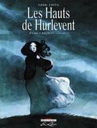 Couverture du livre « Les hauts de Hurlevent, d'Emily Brontë t.1 » de Yann et Edith aux éditions Delcourt