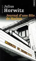 Couverture du livre « Journal d'une fille de Harlem » de Julius Horwitz aux éditions Points