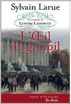 Couverture du livre « L'oeil du goupil » de Sylvain Larue aux éditions De Boree