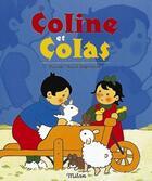 Couverture du livre « Coline Et Colas T.1 » de Pascale Claude-Lafontaine aux éditions Milan