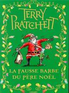 Couverture du livre « La fausse barbe du Père Noël » de Terry Pratchett aux éditions L'atalante