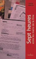 Couverture du livre « 7 heures entre les mains de la dina » de Sergio Zamora aux éditions Yvelinedition