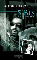 Couverture du livre « 5 bis, rue de Verneuil » de Aude Turpault aux éditions Pirot