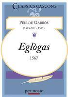 Couverture du livre « Eglogas » de De Garros Peir aux éditions Per Noste