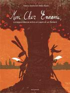 Couverture du livre « Mon cher ennemi : correspondance entre un lapin et un renard » de Thierry Dedieu et Gilles Baum aux éditions Seuil Jeunesse