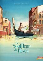 Couverture du livre « Le souffleur de rêves » de Thibault Prugne et Bernard Villiot aux éditions Gautier Languereau
