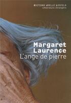 Couverture du livre « L'ange de pierre » de Margaret Laurence aux éditions Joelle Losfeld