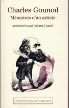 Couverture du livre « Mémoires d'un artiste » de Charles Gounod aux éditions Actes Sud