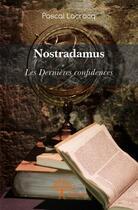 Couverture du livre « Nostradamus » de Pascal Lacrocq aux éditions Edilivre-aparis