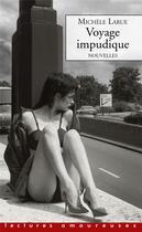 Couverture du livre « Voyage impudique » de Michele Larue aux éditions La Musardine
