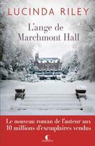 Couverture du livre « L'ange de Marchmont Hall » de Lucinda Riley aux éditions Charleston