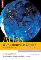 Couverture du livre « Atlas d'une nouvelle europe » de Yann Richard et Pierre Beckouche aux éditions Autrement