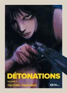 Couverture du livre « Détonations T.2 » de Tsutomu Takahashi aux éditions Pika