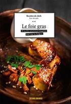 Couverture du livre « Le foie gras » de Collectif aux éditions Sud Ouest Editions