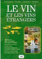 Couverture du livre « Le vin et les vins étrangers » de Paul Brunet aux éditions Bpi