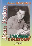 Couverture du livre « Jean Boudou, l'homme, l'écrivain » de Ostal Bodon aux éditions Ieo Edicions