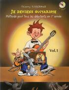 Couverture du livre « Je deviens guitariste vol.1+ cd » de Tisserand Thierry aux éditions Henry Lemoine
