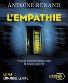 Couverture du livre « L'empathie » de Antoine Renand aux éditions Lizzie