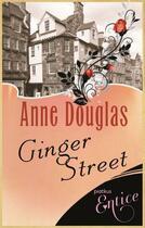 Couverture du livre « Ginger Street » de Douglas Anne aux éditions Little Brown Book Group Digital