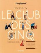 Couverture du livre « Le Club des Cinq ; COFFRET VOL.2 ; T.3 ET T.4 » de Natael et Beja et Enid Blyton aux éditions Hachette Comics