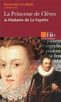 Couverture du livre « La princesse de Clèves de Madame de La Fayette » de Henriette Levillain aux éditions Gallimard