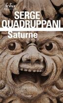 Couverture du livre « Saturne » de Serge Quadruppani aux éditions Gallimard