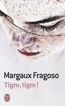 Couverture du livre « Tigre, tigre! » de Margaux Fragoso aux éditions J'ai Lu