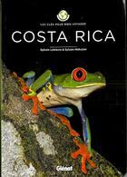 Couverture du livre « Les clés pour bien voyager ; Costa Rica » de Sylvain Lefebvre et Sylvain Mahuzier aux éditions Glenat