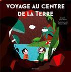 Couverture du livre « Voyage au centre de la terre » de Jules Verne et Marjorie Beal aux éditions Balivernes