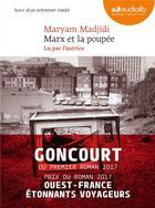 Couverture du livre « Marx et la poupee - livre audio 1cd mp3 - suivi d'un entretien avec l'auteure » de Maryam Madjidi aux éditions Audiolib