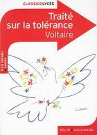 Couverture du livre « CLASSICO LYCEE T.135 ; traité sur la tolérance, de Voltaire » de Florence Renner aux éditions Belin