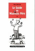 Couverture du livre « Le guide du mauvais père T.4 » de Guy Delisle aux éditions Delcourt