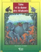 Couverture du livre « Tabu Et La Danse Des Elephants » de Rene Deetlefs aux éditions Epigones