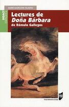 Couverture du livre « Lectures de Dona Bárbara ; de Rómulo Gallegos » de Marie-Madeleine Gladieu aux éditions Pu De Rennes