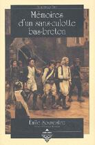 Couverture du livre « Memoires d'un sans-culotte bas-breton . » de Dominique Besancon aux éditions Terre De Brume