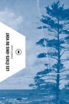 Couverture du livre « Les Etats-Unis du vent » de Daniel Canty aux éditions La Peuplade