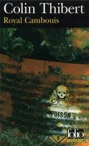 Couverture du livre « Royal cambouis » de Colin Thibert aux éditions Gallimard