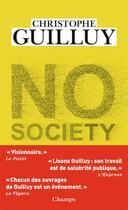 Couverture du livre « No society » de Christophe Guilluy aux éditions Flammarion
