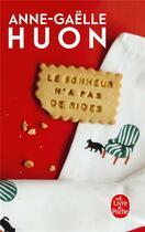 Couverture du livre « Le bonheur n'a pas de rides » de Anne-Gaelle Huon aux éditions Lgf