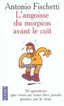 Couverture du livre « L'Angoisse Du Morpion Avant Le Coit » de Antonio Fischetti aux éditions Pocket