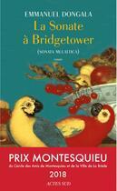 Couverture du livre « La sonate à Bridgetower (sonata mulattica) » de Emmanuel Dongala aux éditions Actes Sud