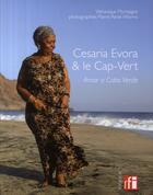 Couverture du livre « Césaria Evora et le Cap Vert » de Veronique Mortaigne aux éditions Tournon