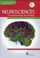 Couverture du livre « Neurosciences ; à la découverte du cerveau (4e édition) » de Mark F. Bear et Barry W. Connors et Michael A. Paradiso aux éditions Pradel