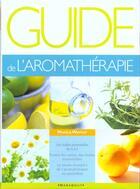 Couverture du livre « Guidemarabout De L'Aromatherapie » de Markus Werner aux éditions Marabout