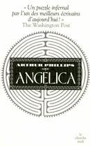 Couverture du livre « Angelica » de Arthur Phillips aux éditions Cherche Midi